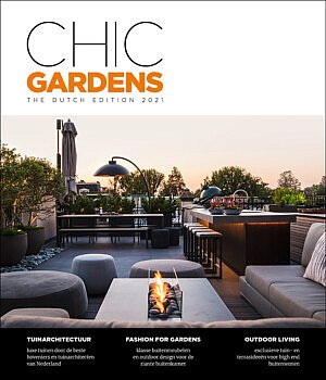 The second edition of Chic Gardens Dutch Edition is out now! The msut have magazine for outdoor living and design.